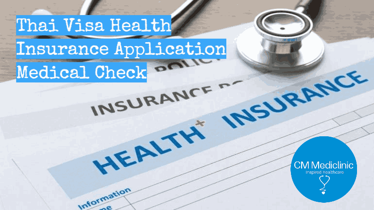 Thailand Visa Medical Insurance Chiang Mai